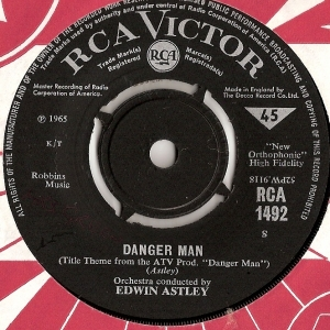 Astley, Edwin - Danger Man/ The Saint, [RCA Victor Records RCA 1492] UK 1965, TV Sound Tracks
