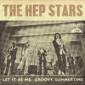 Hep Stars, The - Let It Be Me/ Groovy Summertime, [Olga Records SO 64] original Swedish 1968, pre-Abba Benny Anderson c/w picture sleeve