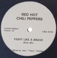"Red Hot Chili Peppers - Flight Like A Brave/ Flight Like A Brave/ Fire [12"" 3-track promo 1990's]"