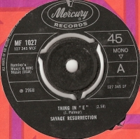 Savage Resurrection - Thing In 'E'/ Fox is Sick, [Mercury Records MF 1027] original UK, 1968, psyche