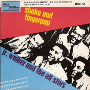 Walker, Jr. and The All Stars - Shake and Fingerpop, 4 Track EP,  [Tamla Motown Records TME 2013] UK 1965, c/w picture sleeve