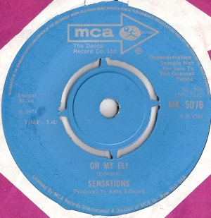 "Sensations - Lets Get A Little Sentimental/ Oh My Eli, 1971 UK pressed 7"" single, [MCA Records MK 5078], rare 'A' label demo, killer UK Mod/ Psych/ Freakbeat"