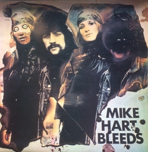 Hart, Mike - Mike Hart Bleeds [Dandelion Records 63756] 1969, UK original issue, 1st press