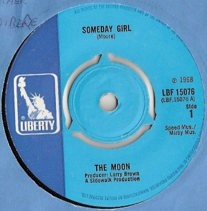 Moon, The - Someday Girl/ Mother And Fathers, [Liberty Records LBF 15076] original UK 1968, Psyche