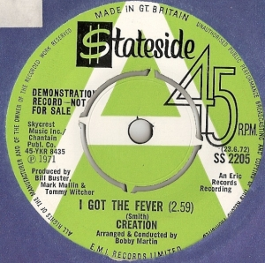 Creation, The - I Got The Fever/ Soul Control, [Stateside Records SS 2205] original UK 1971, Demo