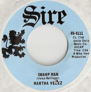 Velez, Martha - Swamp Man/ Tell Mama, very rare awesome Psych/ Freakbeat/ Mod US original 1960's Sire release [Sire Records 45-4111]