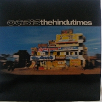 "Oasis - The Hindu Times/ Just Getting Older/ Idler's Dream [Big Brother RKID 23T] 2002, 12"" single, c/w picture sleeve"