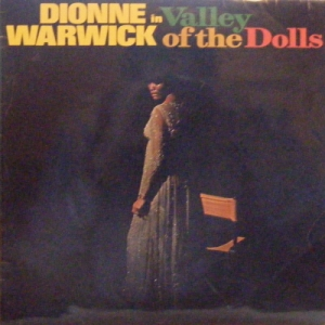 Warwick, Dionne - Valley of The Dolls [Soundtrack, stereo 1968]